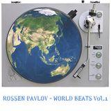 Rossen Pavlov - World Beats Vol.1