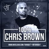 100% CHRIS BROWN - @TARIQDJT