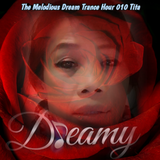 The Melodious Dream Trance Hour - Tita - 010