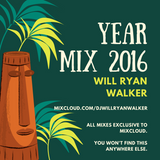 Will Walker's Year Mix 2016 (All Access Radio #007)