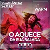 ATL Warm Up com Marcio Mirailh (2017)