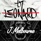 【DJ Leonard Feat J.Melbourne】预谋 x 你要的全拿走 x 说破V2 x 可不可以 2k19 NonStop Remix ManYao