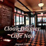 DJ Cloak Dagger 'Live at Cafe Noir'