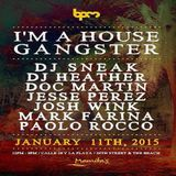Mark Farina  - Live At Im A House Gangster, Mamitas (The BPM Festival 2015, Mexico) - 11-Jan-2015