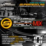 #SuperCapsulaMix - #Volumen101 - by @DjMikeRaymond