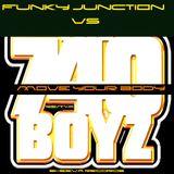 740 Boyz Vs Funky Junction - Move Your Body (Frenk Dj & Joe Maker Remix)