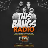 This Bangs Radio W/ DJ CAL On Energy 95.3 [10-28-17] Part #2