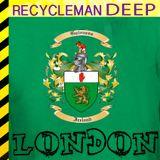 Irish Deeper // RecycleMan