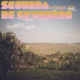 Segunda de Setembro - Mixtape #5