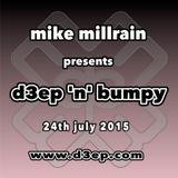 D3EP 'N' BUMPY - live broadcast 24th July '15