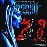 Ghosts in the Machine: Xanadu Complex mixed by Primus Luta
