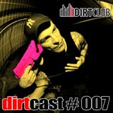dirtcast #007 - datapimp - 28-03-2010