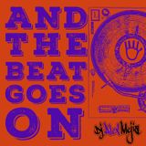 And the beat goes on  - Mix by Dj Alex Mejia