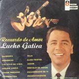 Lucho Gatica: Recuerdo de amor. SLDC-36442. Odeón. Década de 1960. Chile