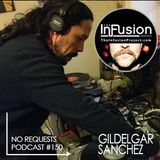 Gildelgar Sanchez - No Requests Podcast 150
