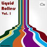 Liquid Rollers Vol. 1