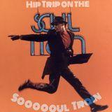 A Hip Trip On The Soooooul Train