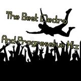 The Best Electro And Progressive Mix