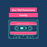 Our Old Testament Family: Job 4