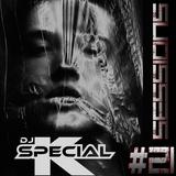 DJ Special K SET #21