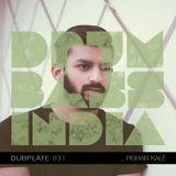 Drum and Bass India Dubplate #31 - Rohan Kalé