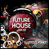 FUTURE HOUSE MIX 22