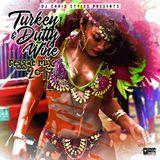 Turkey & Dutty Wine Reggae Mix 2017