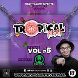 Tropical Heat Vol#5 (MixedBy: Westizo)