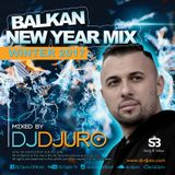 DJ DJURO - BALKAN NEW YEAR SUPERMIX (WINTER  2017)