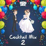 Cocktail Mix 2 by Dj Rob