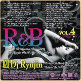 DJ RYUJIN / R&B VOL.4