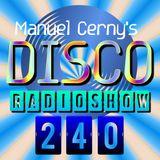 Manuel Cerny's DISCO Radioshow (240) - Hola FM Radio Fuerteventura