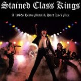 Stained Class Kings: A 1970s Heavy Metal & Hard Rock Mix