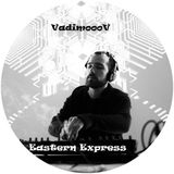 VadimoooV - Eastern Express_SoundOm project_RomChill Relax music event
