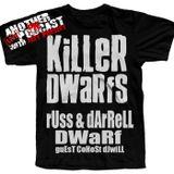 Russ & Darrell Dwarf - Killer Dwarfs