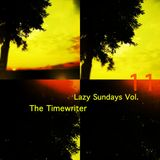 Lazy Sundays Vol.11 mixed by The Timewriter October 2014