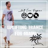 DJ Sun Vegas - Uplifting Trance for Miami - Summer 2017