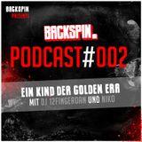 BACKSPIN_PODCAST - Episode #002 - Ein Kind der Golden Era mit DJ 12FingerDan