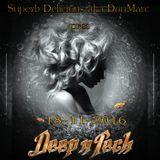 Superb Delicious aka DonMarc pres Deep N Tech 18-11-2016