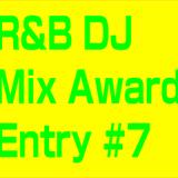 R&B DJ Mix 7