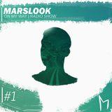 MARSLOOK - ON MY WAY RADIO #1