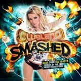 Clubland Smashed - Mashed by The Friday Night Posse