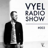 Vyel Radio Show #003 - Future Bass, Dancehall & Trap DJ Mix