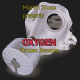 Martin Shuax presents...Oxygen - Techno session - November, 31