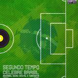 BR 7 - CELEBRE BRASIL -SEGUNDO TEMPO