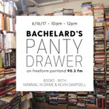 Bachelard's Panty Drawer - With Kevin Sampsell and Mammal in Crime