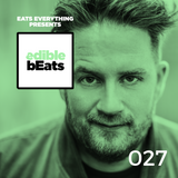 EB027 - edible bEats - Eats Everything live from Watergate, Berlin