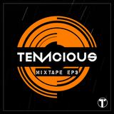Tenacious MixTape EP3