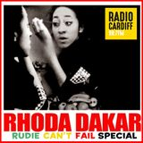 Rudie Can't Fail - Rhoda Dakar Special (Radio Cardiff)