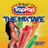 Trap Pop: The Mixtape Volume 1